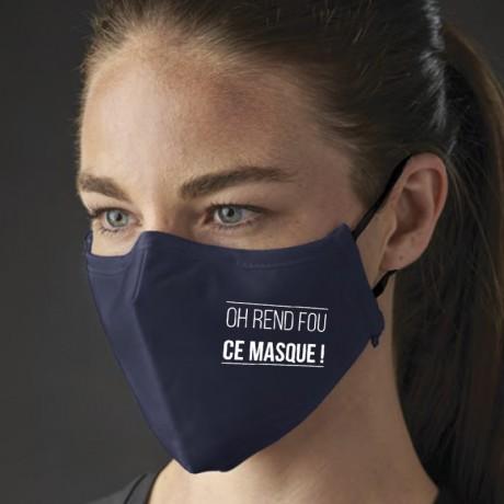 Masque barrière technique Rend fou