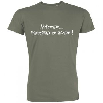 T-shirt Attention marseillais en action