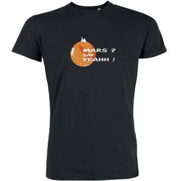 T-shirt Mars say yeahh !