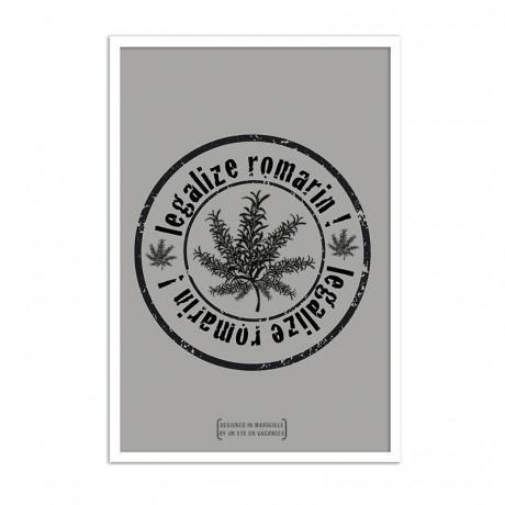 Affiche Legalize romarin