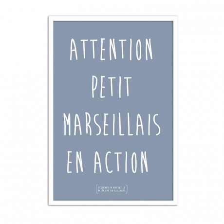 Affiche attention petit marseillais en action