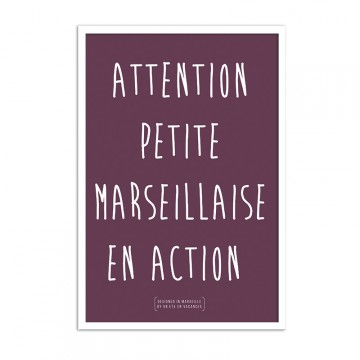 Affiche attention petite marseillaise en action