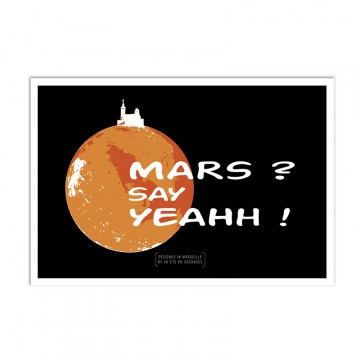 Affiche Mars say yeah