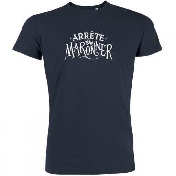 T-shirt arrete de maronner