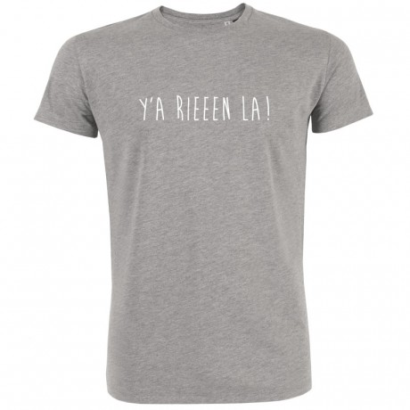 T-shirt Y'a rien là !!