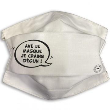 Masque barrière Avé le masque je crains dégun